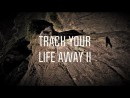 Track Your Life Away 2